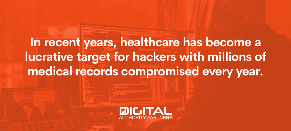 Web banner that reads: In recent years, healthcare has become a lucrative target for hackers with millions of medical records compromised every year.