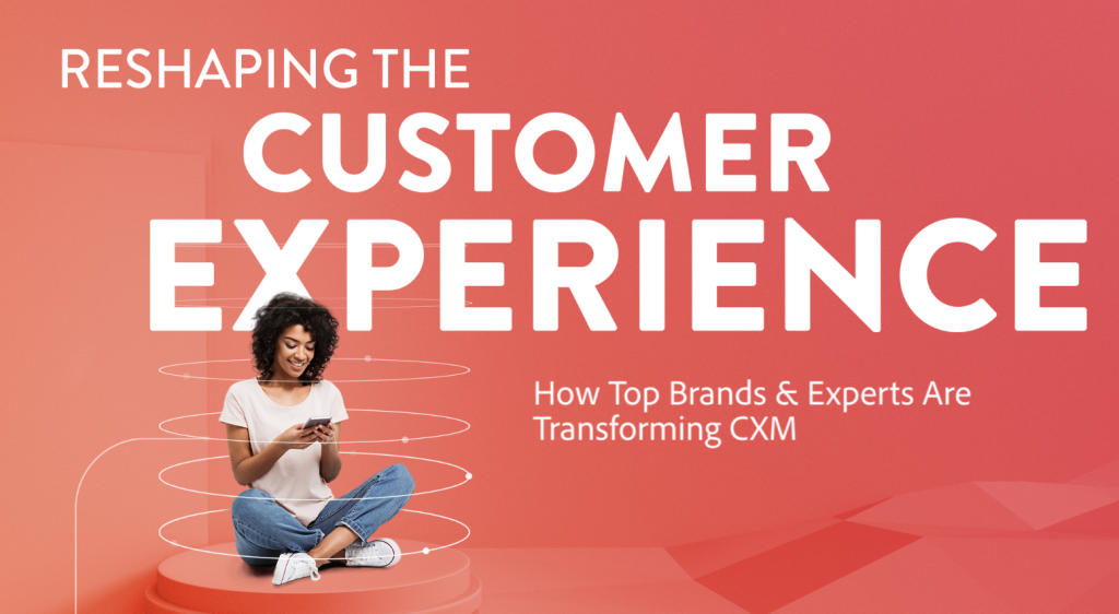 """Banner for Adobe's campaign, """"Reshaping Customer Experience Management"""""""