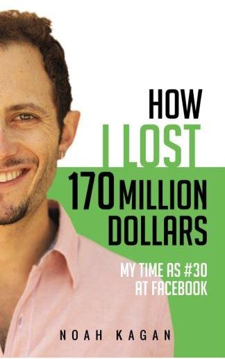 How I Lost 170 Million Dollars